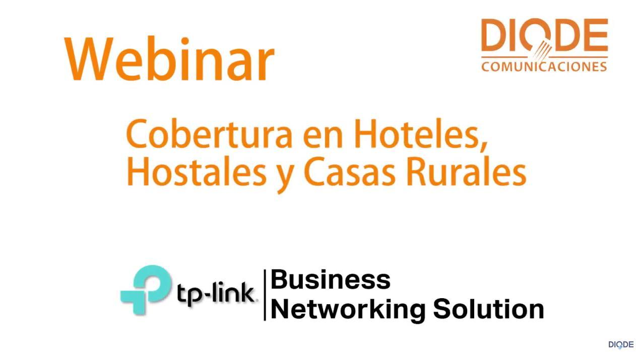 Webinar Diode TP-Link – Cobertura en Hoteles y Casas Rurales
