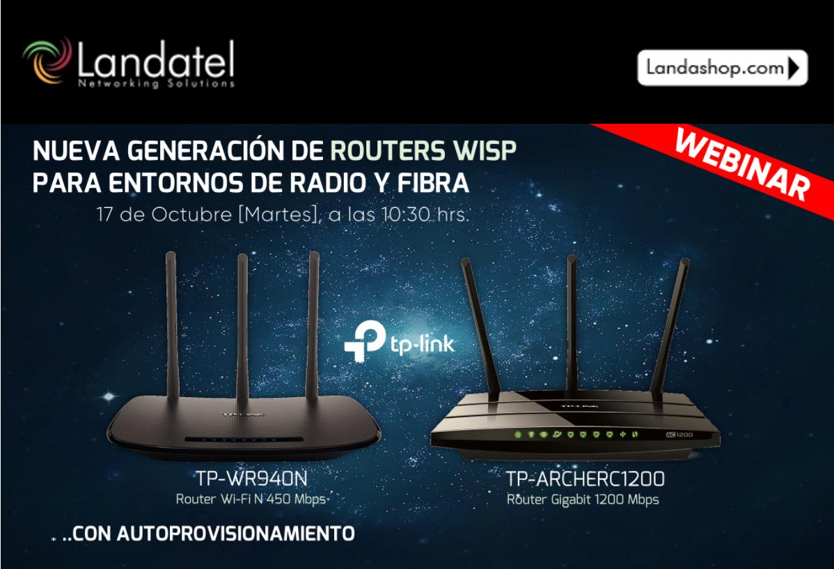 Webinar TP-Link: «Nueva Generación de Routers WISP para entornos de Radio y Fibra»