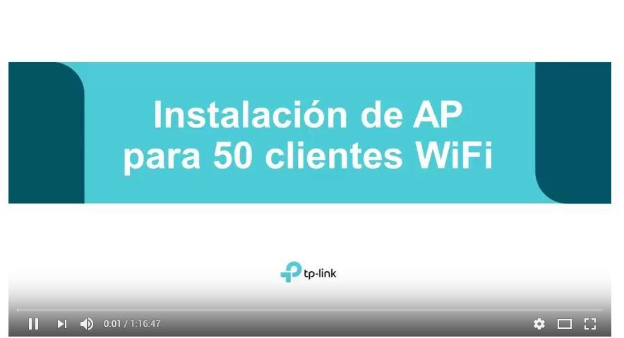 Webinar : Instalación de AP TP-Link para 50 clientes WiFi