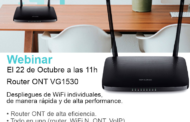 Webinar el 22 de Octubre a las 11.00h.: Router Wi-Fi VG1530 todo en uno GPON, ONT y VoIP