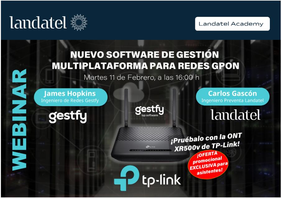 Webinar. Nuevo Software de Gestión Multiplataforma para Redes GPON