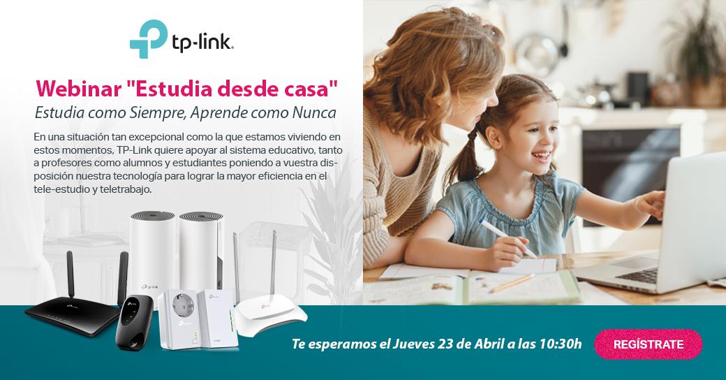 """Webinar TP-Link: """"Estudia desde Casa, Enseña desde Casa y #QuedateEnCasa con TP-Link"""